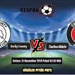 Prediksi Skor Bola Derby County Vs Charlton Athletic 31 Desember 2019