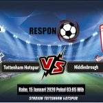 Prediksi Skor Bola Tottenham Hotspur Vs Middlesbrough 15 Januari 2020
