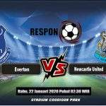 Prediksi Bola Everton Vs NewCastle United 22 Januari 2020